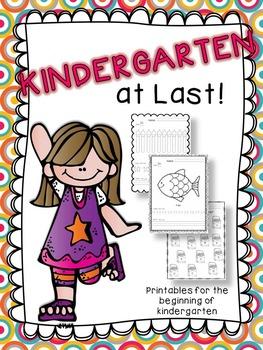 Kindergarten at Last!