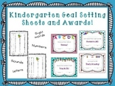 Kindergarten awards and goal setting sheet