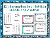 Kindergarten awards and goal setting sheet