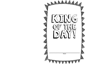 Beginning of the year routine: King & Queen of the Day!
