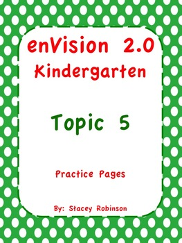 Kindergarten enVision Math 2.0 Topic 5 Practice Sheets