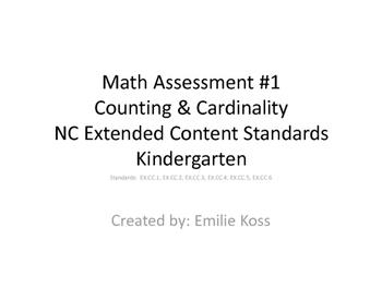 Kindergarten math assessment- Counting & Cardinality NC Extended Standards