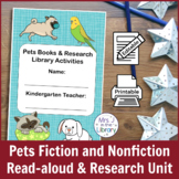 Kindergarten or 1st Grade Pet Books & Research Unit (Activ