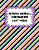 Kindergarten sight words for reading wonders full year.
