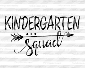 Kindergarten squad svg Teacher svg Back to school svg Arrow Svg Teacher shirt