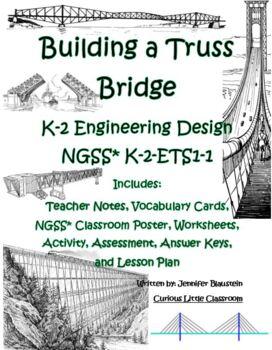 Kindergarten through Second Grade Engineering Design -Trus