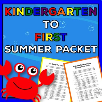 Kindergarten to First Summer Packet: Meaningful Activities