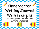 Kindergarten writing journal WITH PROMPTS!