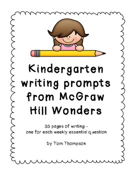 Kindergarten writing prompts from McGraw Hill Wonders
