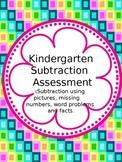 Subtraction Assessment for Kindergarten/1st/2nd