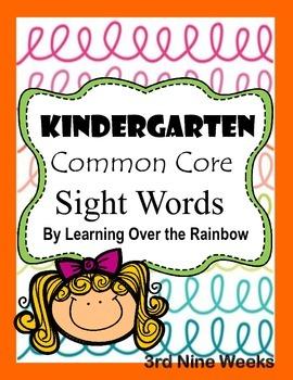 Kindergartner Common Core Sight Words Weeks 19-27
