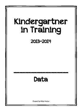 Kindergartner in Training Data Notebook - Beginning Pages