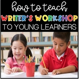Writer's Workshop for Kindergarten