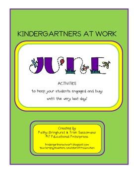 Kindergartners at Work - June Activities