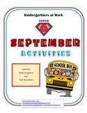 Kindergartners at Work - Super Six September Activities