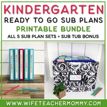 Sub Plans Kindergarten Ready To Go for Substitute. No Prep. TWO full days.