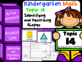 Kindergarten Math - Topic 14: Identifying and Describing Shapes