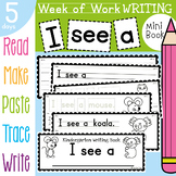 Kindergraten Writing Book - I see a - 5 days of writing