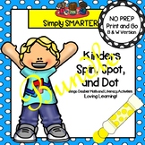 Kinders Spin, Spot, and Dot Bundle:  NO PREP Math and Literacy Activities