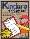 Kinderswrite2read Book 13 Fire Fighters