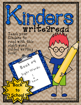 Kinderswrite2read Book 4 (Have) Back to School