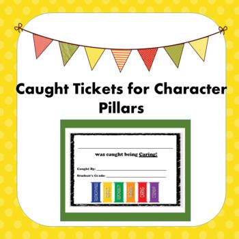 Caught Tickets - Character Pillars