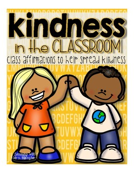 Kindness in the Classroom #kindnessnation