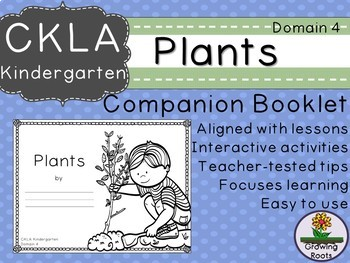 Kindie GRADE LEVEL LICENSE: CKLA Kindie Plants Companion Domain 4
