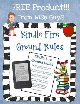 FREE Kindle Fire Ground Rules for Use in the Intermediate Classroom