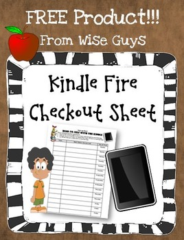 FREE Kindle Fire Student Check Out Weekly Sheet