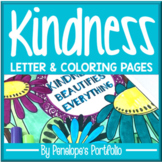 Kindness Letter & Kindness Coloring Pages / Kindness Posters