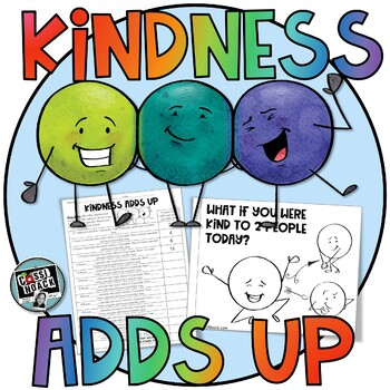Kindness Adds Up - Teach students kindness while practicing a little math