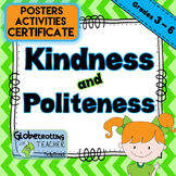 Character Education-Kindness And Politeness (Success Orientations) 3rd - 6th