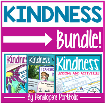 Kindness BUNDLE:  All Kindness Activities