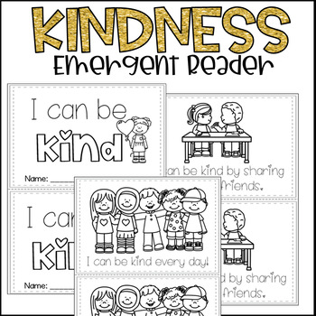 Kindness BUNDLE! Posters, Response Sheet, and Emergent Reader