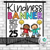 Kindness Banner   Black & White Bunting Set of 25