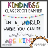 Kindness Banner FREE | Kindness Bulletin Board