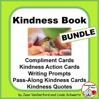 KINDNESS UNIT BUNDLE | Character Education | Prompts | Quotes + |Gr. 4-5-6