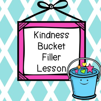 Kindness Bucket Filler Lesson