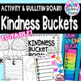 Kindness Buckets *Classroom Activity and Bulletin Board Set