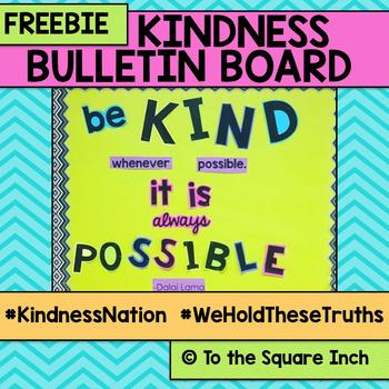 Kindness Bulletin Board #KindnessNation #WeHoldTheseTruths