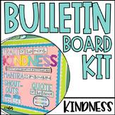 Kindness Bulletin Board Kit | Social Emotional Learning | Character Education