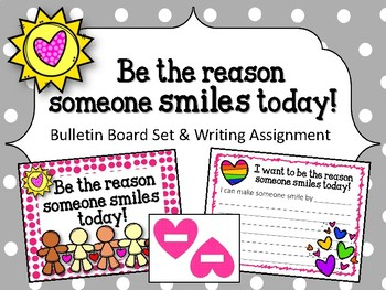 Kindness Bulletin Board Set and Writing Assignment. Love.  Be the reason!