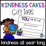 Kindness Cakes (Gift Tags)