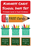 Kindness Cards - School Days Set - 12 FREE Cards