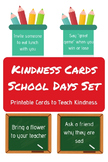 Kindness Cards - School Days Set - 40 Cards