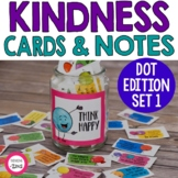Kindness Cards and Kindness Notes | Kindness Dots SET 1