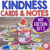 Kindness Cards and Kindness Notes   Kindness Dots SET 2