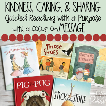 Kindness Caring & Sharing Guided Reading with a Purpose Teaching Message