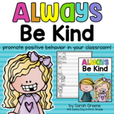 Always be Kind {promote positive behavior!}